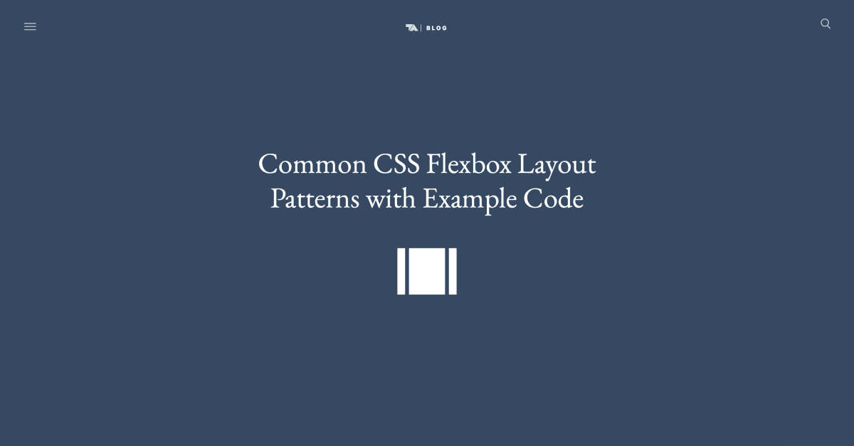 Common CSS Flexbox Layout Patterns with Example Code