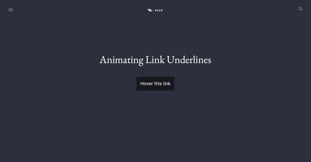 Animating Link Underlines | Tobias Ahlin