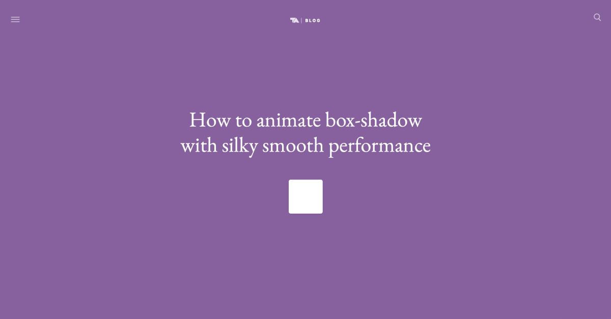 How to animate box-shadow with silky smooth performance